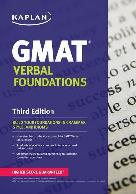 Kaplan GMAT Verbal Foundations By Kaplan Publishing (COR)